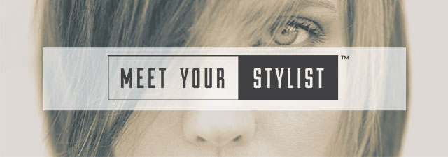 Meet Your Stylist